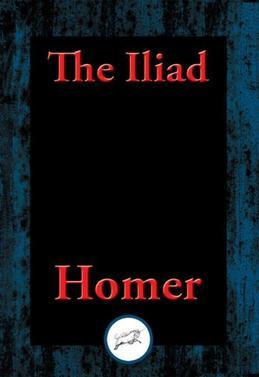 The Iliad: With Linked Table of Contents