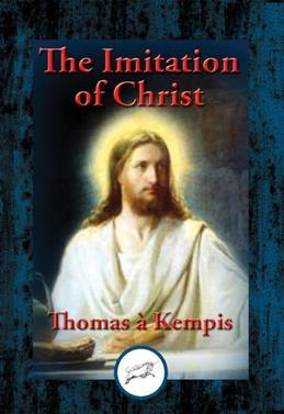 The Imitation of Christ: With Linked Table of Contents