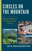 Circles on the Mountain: Bosnian Women in the Twenty-First Century