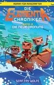 Die Elementia-Chroniken: Die neue Ordnung