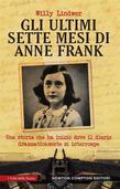 Gli ultimi sette mesi di Anne Frank