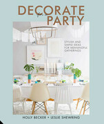 Decorate for a Party: Creative styling ideas for gatherings