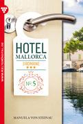Hotel Mallorca 3 Romane 5 - Liebesroman
