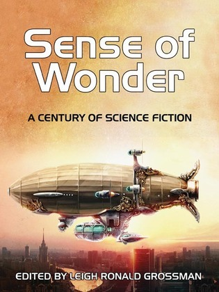 Sense of Wonder: A Century of Science Fiction