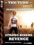 Strong Bikers: Revenge