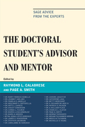The Doctoral StudentOs Advisor and Mentor: Sage Advice from the Experts