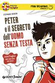 Peter e il segreto dell'uomo senza testa. Fun Reading - Livello 2