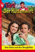 Toni der Hüttenwirt 109 - Heimatroman