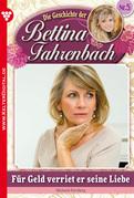 Bettina Fahrenbach 5 - Liebesroman