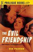 The Evil Friendship
