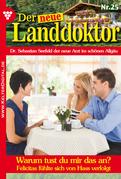 Der neue Landdoktor 25 - Arztroman