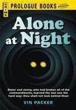 Alone at Night