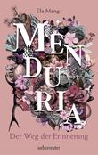 Menduria - Der Weg der Erinnerung