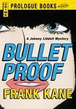 Bullet Proof