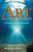 Art as a Hidden Message: A Guide to Self-Realization