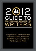 2012 Guide to Professional Services for Writers