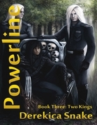 Powerline : Book Three : Two Kings