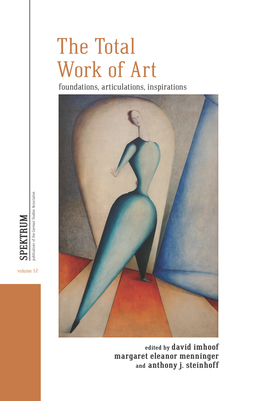 The Total Work of Art: Foundations, Articulations, Inspirations