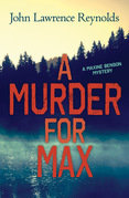 Murder for Max, A: A Maxine Benson Mystery