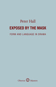 Exposed by the Mask: Form and Language in Drama