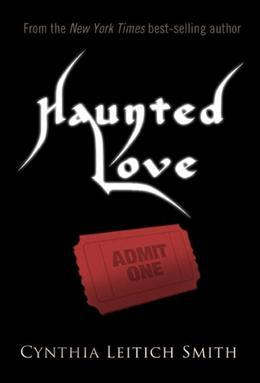 Haunted Love (Free short story)