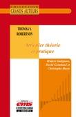 Thomas S. Robertson - Articuler théorie et pratique