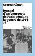 Journal d'un bourgeois de Paris pendant la guerre de 1914 - 16