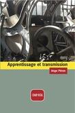 Apprentissage et transmission