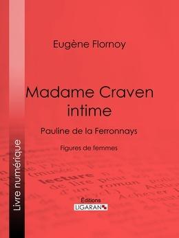 Madame Craven intime