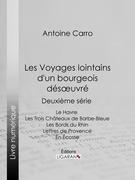 Les Voyages lointains d'un bourgeois désoeuvré