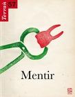 57 | 2011 - Mentir - Terrain