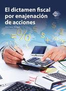 El dictamen fiscal por enajenación de acciones 2016