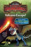 School of Dragons #1: Volcano Escape! (DreamWorks Dragons)