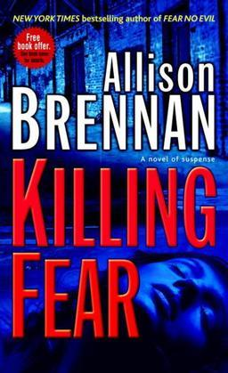 Killing Fear: A Novel