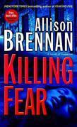 Killing Fear: A Novel