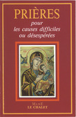 Prires pour les causes difficiles ou dsespres