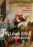 263 | 2011 - Louis XIV, roi de guerre - RHA