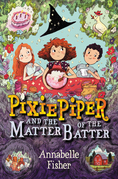 Pixie Piper and the Matter of the Batter