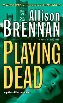 Playing Dead: A Novel of Suspense