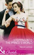 Stepping Into The Prince's World (Mills & Boon Cherish)