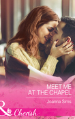 Meet Me At The Chapel (Mills & Boon Cherish) (The Brands of Montana, Book 4)