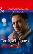 Dark Whispers (Mills & Boon Intrigue) (Faces of Evil, Book 1)
