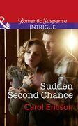 Sudden Second Chance (Mills & Boon Intrigue) (Target: Timberline, Book 2)