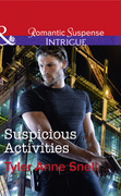 Suspicious Activities (Mills & Boon Intrigue) (Orion Security, Book 4)