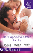 Her Happy-Ever-After Family: The Cattleman's Ready-Made Family / Miracle in Bellaroo Creek / Patchwork Family in the Outback (Mills & Boon By Request)