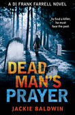 Dead Man's Prayer (DI Frank Farrell, Book 1)