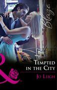 Tempted In The City (Mills & Boon Blaze) (NYC Bachelors, Book 1)