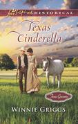 Texas Cinderella (Mills & Boon Love Inspired Historical) (Texas Grooms (Love Inspired Historical), Book 8)