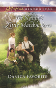 The Nanny's Little Matchmakers (Mills & Boon Love Inspired Historical)