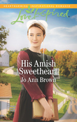 His Amish Sweetheart (Mills & Boon Love Inspired) (Amish Hearts, Book 3)